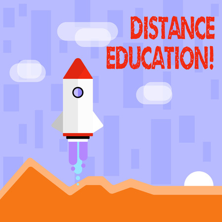 Writing note showing Distance Education. Business concept for learning remotely without being present at school Colorful Spacecraft Shuttle Launching New Business Startup