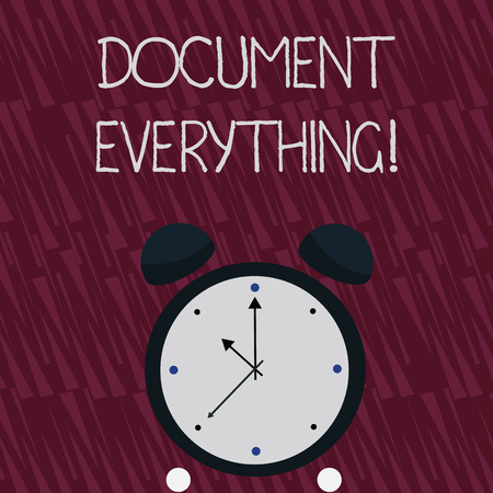 Writing note showing Document Everything. Business concept for computer file that contains text that you have written Colorful Round Analog Two Bell Alarm Desk Clock with Seconds Hand photo Imagens