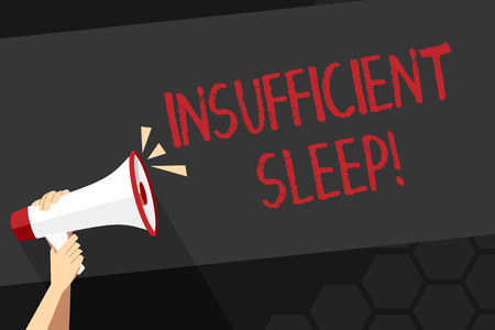 Text sign showing Insufficient Sleep. Business photo showcasing condition of not having enough sleep or nap deprivation Human Hand Holding Tightly a Megaphone with Sound Icon and Blank Text Space