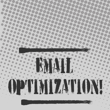 Text sign showing Email Optimization. Business photo text email marketer to maximize the effectiveness of campaign Halftone in Varied Sized Dots that Simulates Imagination of Continuous Tone