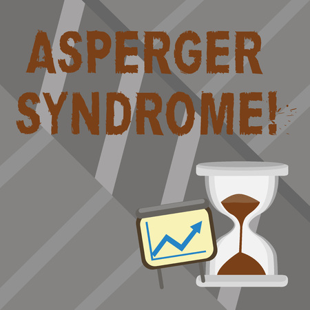 Word writing text Asperger Syndrome. Business photo showcasing characterized as a distinct autism spectrum disorder Successful Growth Chart with Arrow Going Up and Hourglass with Sand Sliding