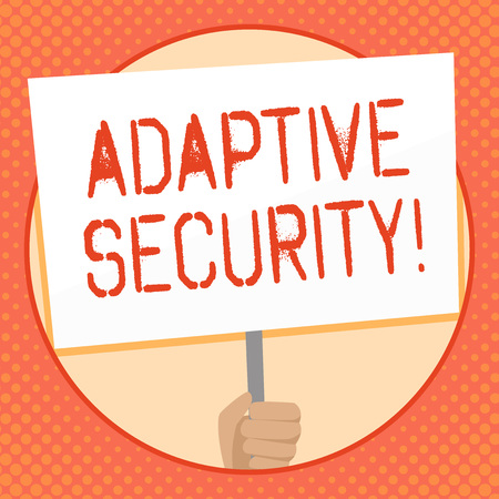 Writing note showing Adaptive Security. Business concept for analyzes behaviors and events to protect against threat Hand Holding White Placard Supported for Social Awareness