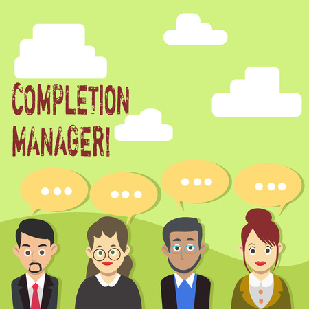 Handwriting text Completion Manager. Conceptual photo oversees all aspects of plan analysisagement to met goals Group of Business People with Blank Color Chat Speech Bubble with Three Dots