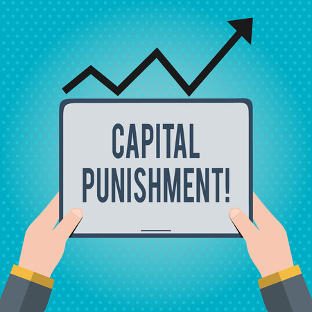 Text sign showing Capital Punishment. Business photo showcasing authorized killing of someone as punishment for a crime Hand Holding Blank Screen Tablet under Black Progressive Arrow Going Upward Stok Fotoğraf