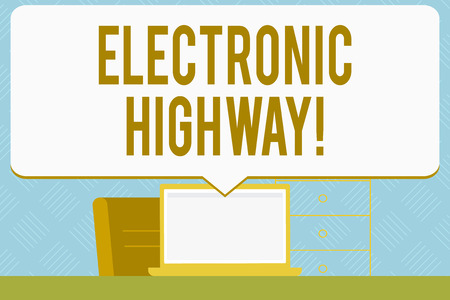 Writing note showing Electronic Highway. Business concept for Digital communication system used in the road or highway Speech Bubble Pointing White Laptop Screen in Workspace Idea