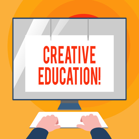 Word writing text Creative Education. Business photo showcasing students able to use imagination and critical thinking Hands on Mockup Keyboard Front of Blank White Monitor with Screen Protector