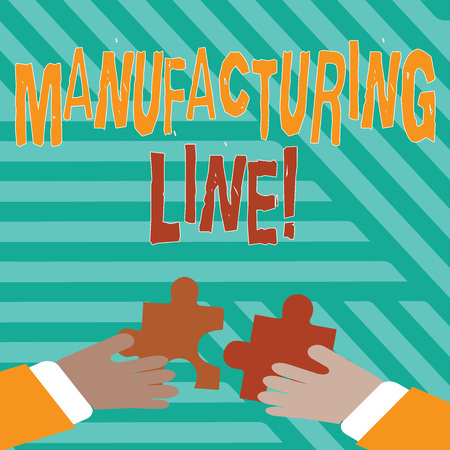 Conceptual hand writing showing Manufacturing Line. Concept meaning set of sequential operations established in a factory Hands Holding Jigsaw Puzzle Pieces about Interlock the Tiles