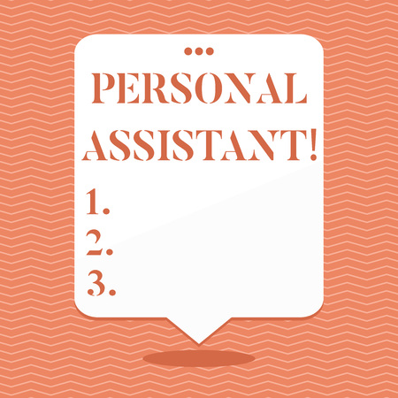 Conceptual hand writing showing Personal Assistant. Concept meaning administrative assistant working exclusively for a demonstrating Blank White Speech Balloon Floating with Punched Hole on Top