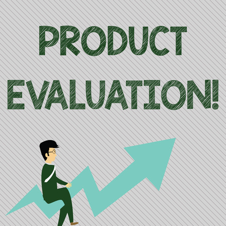 Text sign showing Product Evaluation. Business photo text viability of the product with respect to market deanalysisd Businessman with Eyeglasses Riding Crooked Color Arrow Pointing Going Up
