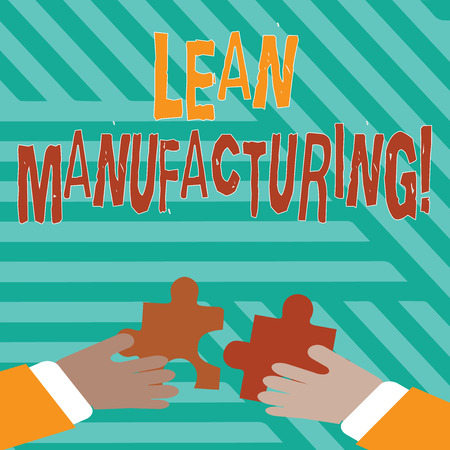 Conceptual hand writing showing Lean Manufacturing. Concept meaning focus on minimizing waste within analysisufacturing systems Hands Holding Jigsaw Puzzle Pieces about Interlock the Tiles Фото со стока