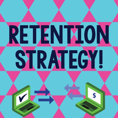 Word writing text Retention Strategy. Business photo showcasing activities to reduce employee turnover and attrition Exchange Arrow Icons Between Two Laptop with Currency Sign and Check Icons Stock Photo