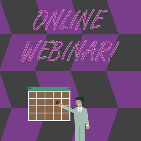 Conceptual hand writing showing Online Webinar. Concept meaning online meeting or presentation held via the Internet Businessman Smiling and Pointing Calendar with Star on Wall
