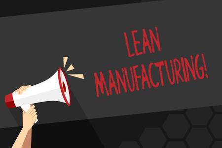 Text sign showing Lean Manufacturing. Business photo showcasing focus on minimizing waste within analysisufacturing systems Human Hand Holding Tightly a Megaphone with Sound Icon and Blank Text Space 写真素材