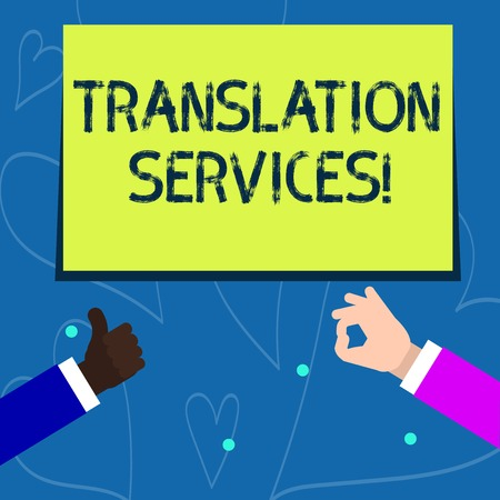 Conceptual hand writing showing Translation Services. Concept meaning organization that provide showing to translate speech Two Businessmen Hands Gesturing the Thumbs Up and Okay Sign Imagens