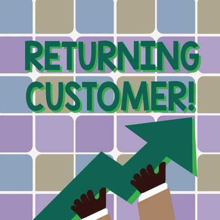 Conceptual hand writing showing Returning Customer. Concept meaning customer returns again and again to purchase a good Hand Holding Colorful Huge 3D Arrow Pointing and Going Up