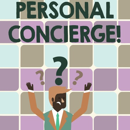 Writing note showing Personal Concierge. Business concept for someone who will make arrangements or run errands Businessman Raising Both Arms with Question Marks Above Head Imagens