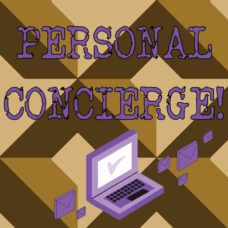 Conceptual hand writing showing Personal Concierge. Concept meaning someone who will make arrangements or run errands Mail Envelopes around Laptop with Check Mark icon on Monitor