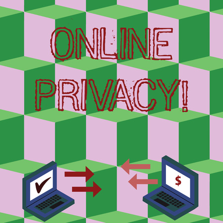 Handwriting text Online Privacy. Conceptual photo involves the control of what information you reveal online Exchange Arrow Icons Between Two Laptop with Currency Sign and Check Icons