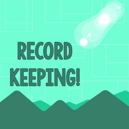 Conceptual hand writing showing Record Keeping. Concept meaning The activity or occupation of keeping records or accounts View of Colorful Mountains and Hills Lunar and Solar Eclipse