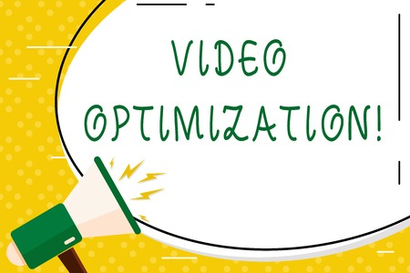 Writing note showing Video Optimization. Business concept for to ensure or improve consumer viewing experience Oval Shape Sticker and Megaphone Shouting with Volume Icon