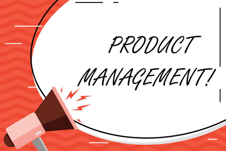 Word writing text Product Management. Business photo showcasing organisational lifecycle function within a company Blank White Huge Oval Shape Sticker and Megaphone Shouting with Volume Icon