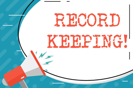 Handwriting text Record Keeping. Conceptual photo The activity or occupation of keeping records or accounts Blank White Huge Oval Shape Sticker and Megaphone Shouting with Volume Icon Archivio Fotografico