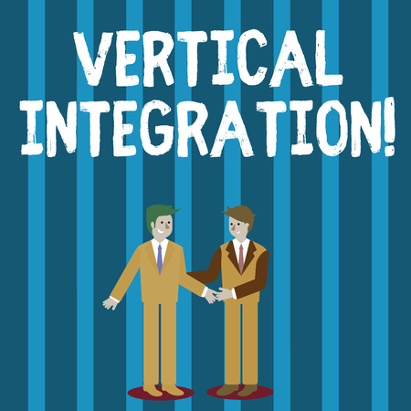 Word writing text Vertical Integration. Business photo showcasing Merger of companies at different stages of production Two Businessmen Standing, Smiling and Greeting each other by Handshaking 写真素材