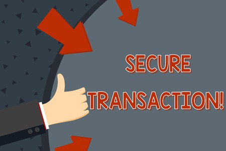 Text sign showing Secure Transaction. Business photo text a transaction intended to create a security interest Hand Gesturing Thumbs Up and Holding on Blank Space Round Shape with Arrows Archivio Fotografico