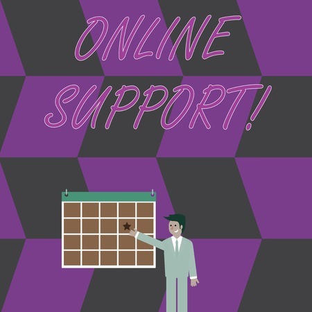 Conceptual hand writing showing Online Support. Concept meaning electronic usually webbased version of customer service Businessman Smiling and Pointing Calendar with Star on Wall