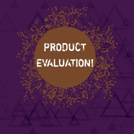 Writing note showing Product Evaluation. Business concept for viability of the product with respect to market deanalysisd Disarrayed Jumbled Musical Notes Icon with Colorful Circle