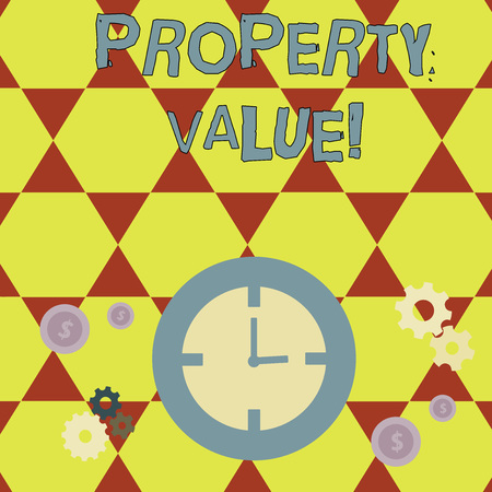Conceptual hand writing showing Property Value. Concept meaning refers to the fair market value of a given piece of property Time Management Icons of Clock, Cog Wheel Gears and Dollar