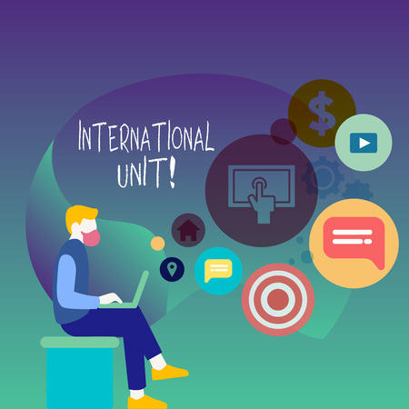 Text sign showing International Unit. Business photo showcasing the internationally accepted amount of a substance Man Sitting Down with Laptop on his Lap and SEO Driver Icons on Blank Space