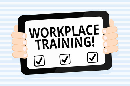 Writing note showing Workplace Training. Business concept for the acquisition of knowledge or skills at workplace Color Tablet Smartphone with Screen Handheld Back of Gadget