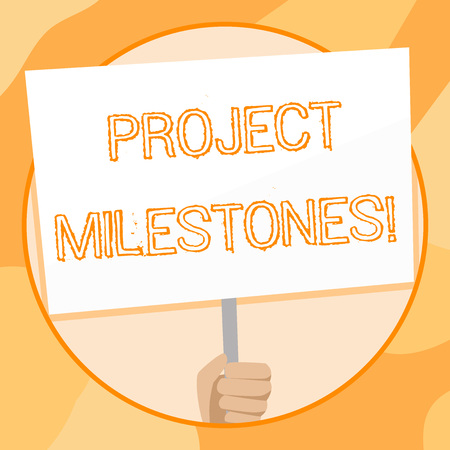 Handwriting text writing Project Milestones. Conceptual photo duration that shows an important achievement in a project Hand Holding Blank White Placard Supported by Handle for Social Awareness