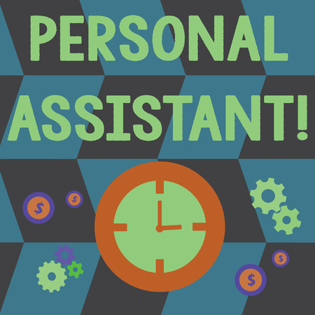 Word writing text Personal Assistant. Business photo showcasing administrative assistant working exclusively for a demonstrating Time Management Icons of Clock, Cog Wheel Gears and Dollar Currency Sign