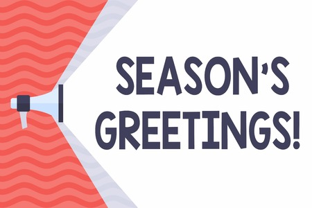 Handwriting text Season's Greetings. Conceptual photo Used as an expression of goodwill during festivities Megaphone Extending the Capacity of Volume Range thru Blank Space Wide Beam