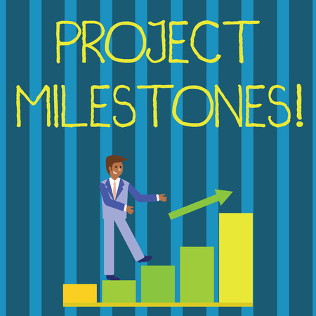 Writing note showing Project Milestones. Business concept for duration that shows an important achievement in a project Smiling Businessman Climbing Bar Chart Following an Arrow Up