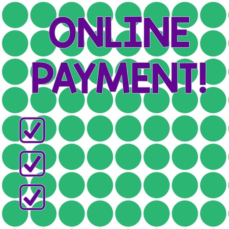 Handwriting text writing Online Payment. Conceptual photo Internetbased method of processing economic transactions Seamless Green Circles Arranged in Rows and Columns on White Flat Pattern