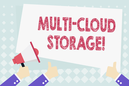 Conceptual hand writing showing Multi Cloud Storage. Concept meaning use of multiple cloud computing and storage services Hand Holding Megaphone and Gesturing Thumbs Up Text Balloon