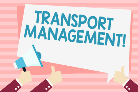 Handwriting text Transport Management. Conceptual photo analysisaging aspect of vehicle maintenance and operations Hand Holding Megaphone and Other Two Gesturing Thumbs Up with Text Balloon