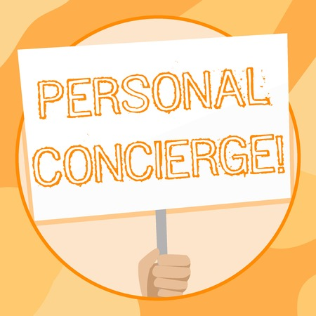 Handwriting text writing Personal Concierge. Conceptual photo someone who will make arrangements or run errands Hand Holding Blank White Placard Supported by Handle for Social Awareness Stok Fotoğraf