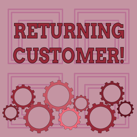 Handwriting text writing Returning Customer. Conceptual photo customer returns again and again to purchase a good Colorful Cog Wheel Gear Engaging, Interlocking and Tesselating Flat Style Stock Photo