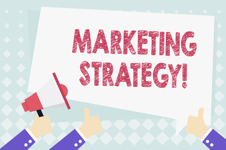 Conceptual hand writing showing Marketing Strategy. Concept meaning plan of action designed to promote and sell a product Hand Holding Megaphone and Gesturing Thumbs Up Text Balloon