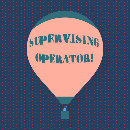 Handwriting text writing Supervising Operator. Conceptual photo monitoring and coordinating the plant operations Blank Pink Hot Air Balloon Floating with One Passenger Waving From Gondola