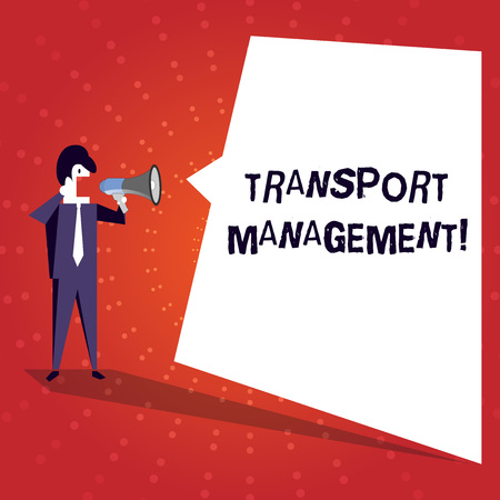 Writing note showing Transport Management. Business concept for analysisaging aspect of vehicle maintenance and operations Businessman Shouting on Megaphone and White Speech Bubble