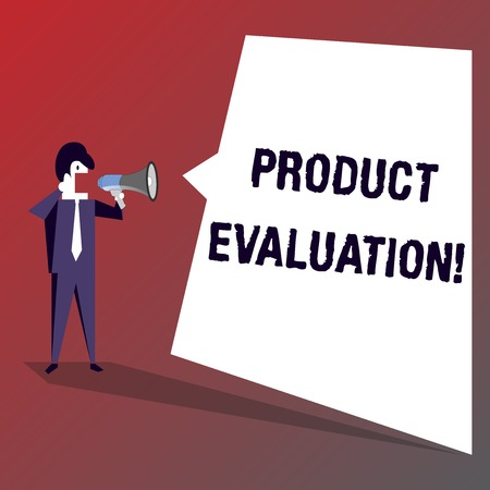 Conceptual hand writing showing Product Evaluation. Concept meaning viability of the product with respect to market deanalysisd Businessman Shouting on Megaphone and White Speech Bubble