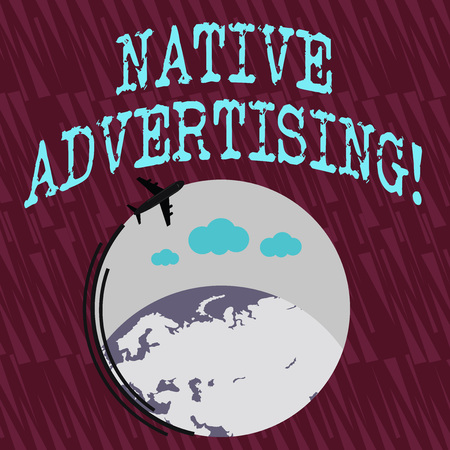 Text sign showing Native Advertising. Business photo text paid media where the ad experience follows the usual form Airplane with Moving Icon Flying Around Colorful Globe and Blank Text Space