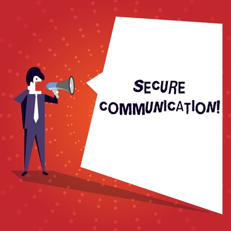 Writing note showing Secure Communication. Business concept for preventing unauthorized interceptors from accessing Businessman Shouting on Megaphone and White Speech Bubble