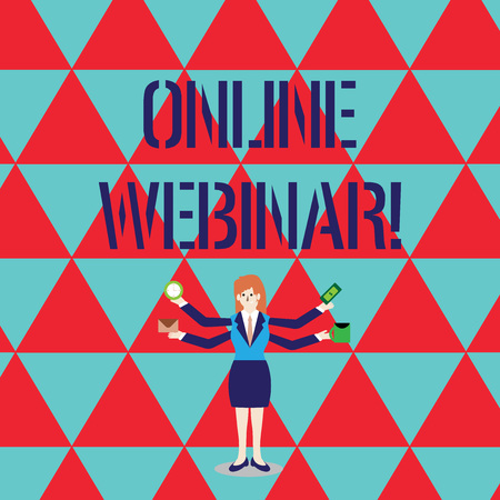 Conceptual hand writing showing Online Webinar. Concept meaning online meeting or presentation held via the Internet Woman with Four Arms Extending Sideways Workers Needed Item