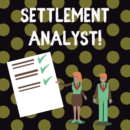 Text sign showing Settlement Analyst. Business photo showcasing Negotiate settlement using the most effective means Man and Woman in Business Suit Presenting Report of Check and Lines on Paper
